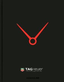 модный издательский дом Assouline выпустил фотоальбом под названием Tag Heur